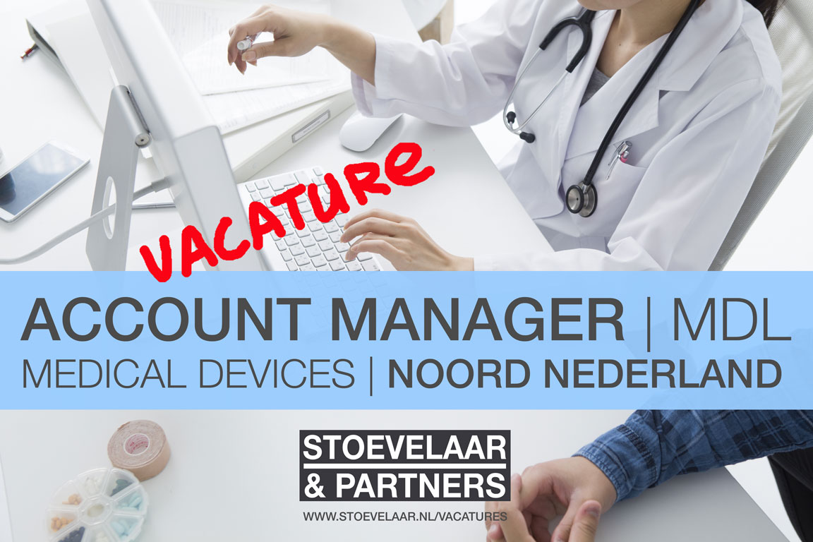 Account Manager MDL Noord Nederland medical devices - vacatures / jobs