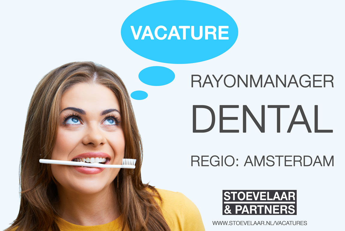 Rayonmanager Dental Amsterdam - vacatures / jobs